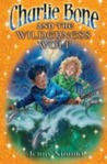 Charlie Bone and the Wilderness Wolf (The Children of the Red King, #6)