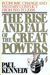 The Rise & Fall of the Great Powers: Economic Change & Military Conflict from 1500 to 2000