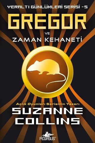 Gregor ve Zaman Kehaneti (Underland Chronicles, #5)