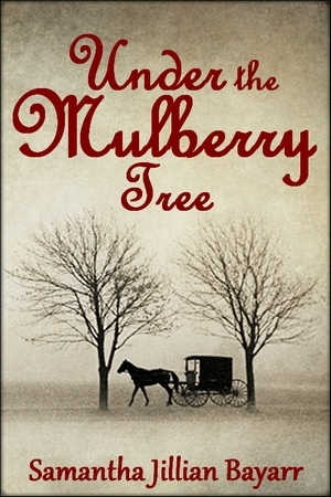 Under The Mulberry Tree (Jacob's Daughter #3)