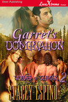 Garret's Domination (Wolves of Climax, #2)
