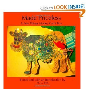 Made Priceless: A Few Things Money Can't Buy