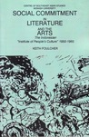 """Social Commitment in Literature and the Arts: The Indonesian """"Institute of People's Culture"""", 1950 1965"""