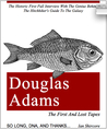 Douglas Adams: The First and Lost Tapes