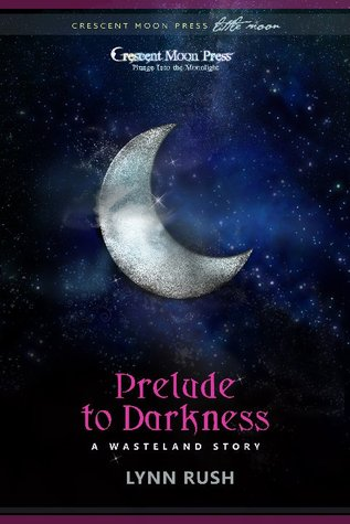 Prelude to Darkness by Lynn Rush