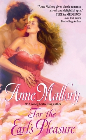 For the Earl's Pleasure by Anne Mallory