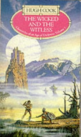 The Wicked and the Witless by Hugh Cook