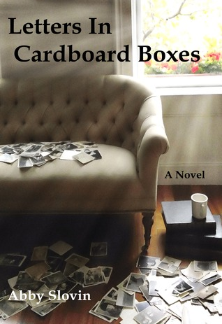 Letters In Cardboard Boxes by Abby Slovin