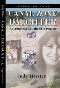 Canal Zone Daughter by Judy Haisten