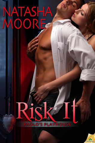 Risk It by Natasha Moore