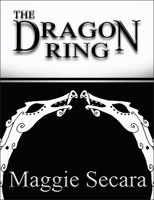 The Dragon Ring by Maggie Secara