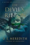 The Devil's Ribbon (Hatton and Roumande Mystery, #2)