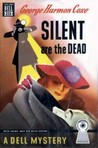 Silent Are the Dead