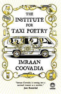 Institute for Taxi Poetry by Imraan Coovadia