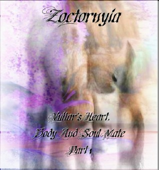 Zoctornyia (Vultar's Heart, Body, and Soul Mate Part 1)