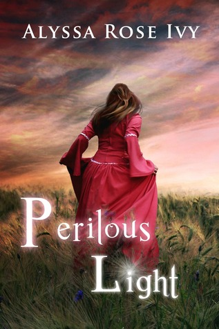 Perilous Light by Alyssa Rose Ivy