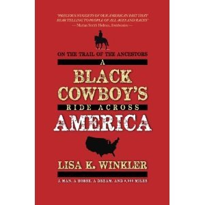 On the Trail of the Ancestors: A Black Cowboy's Ride Across America