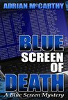 Blue Screen of Death by Adrian McCarthy