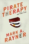 Pirate Therapy and Other Cures