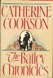 The Bailey Chronicles by Catherine Cookson