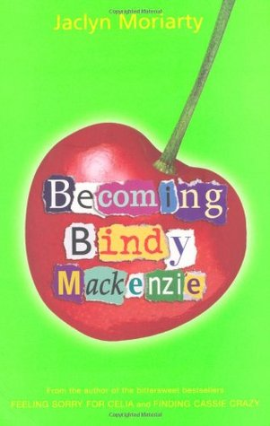 Becoming Bindy Mackenzie by Jaclyn Moriarty