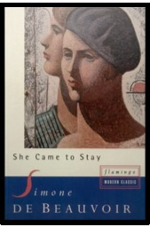 She Came to Stay by Simone de Beauvoir