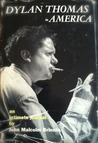 Dylan Thomas in America: An Intimate Journal