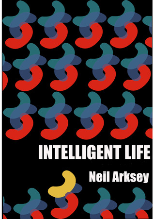 Intelligent Life by Neil Arksey