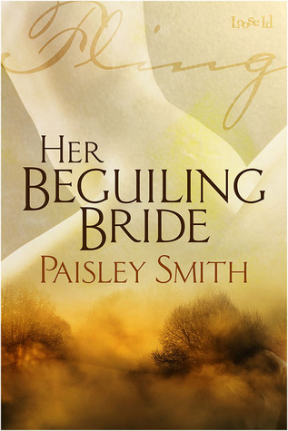 Her Beguiling Bride by Paisley Smith