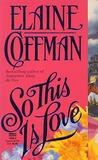 So This Is Love (The Mackinnons, #4)