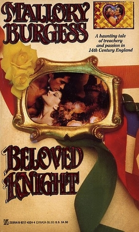 Beloved Knight by Mallory Burgess