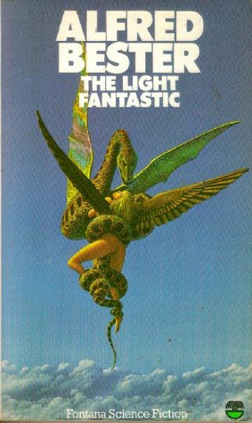 The Light Fantastic: The Great Short Fiction of Alfred Bester, Volume 1