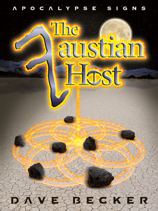 The Faustian Host by Dave  Becker