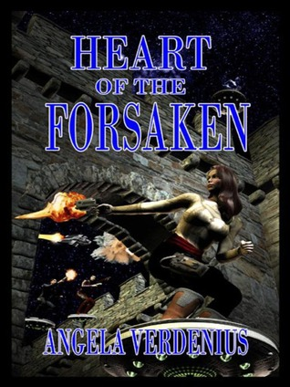Heart of the Forsaken (Love, Heart & Soul, #7)