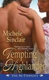 Tempting the Highlander (The McTiernays, #4)