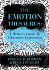 The Emotion Thesaurus by Angela Ackerman