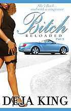 Bitch Reloaded by Deja King