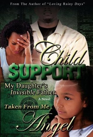 Child Support by ANGEL B.