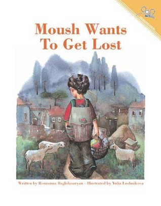 Moush Wants to Get Lost