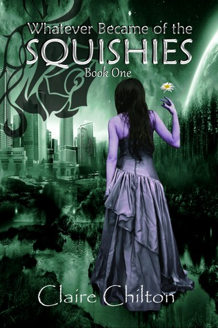 Whatever Became of the Squishies (Book One)