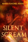 Silent Scream by Maria Rachel Hooley