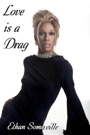 Love is a Drag
