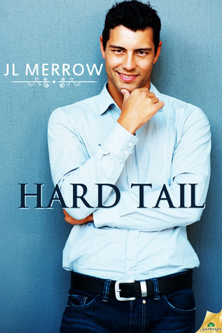 Hard Tail by J.L. Merrow