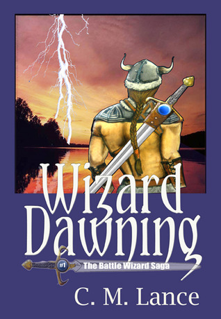 Wizard Dawning by C.M. Lance