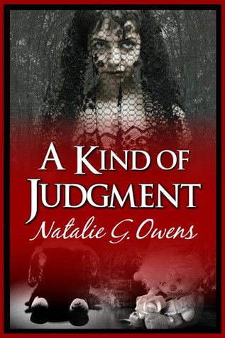 A Kind of Judgment by Natalie G. Owens — Reviews ...