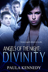 Divinity (Angels of the Night, #2)