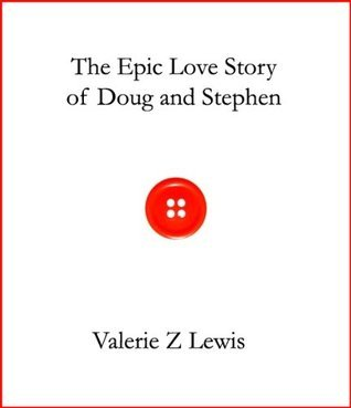 The Epic Love Story of Doug and Stephen