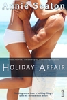 Holiday Affair by Annie Seaton