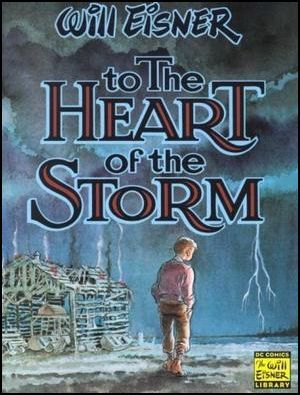 To the Heart of the Storm by Will Eisner
