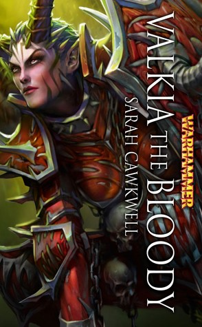 Valkia the Bloody by Sarah Cawkwell
